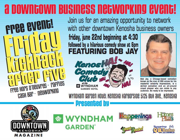 Friday Kickback After Five - June 22 _4__30 - Wyndham Garden Hotel