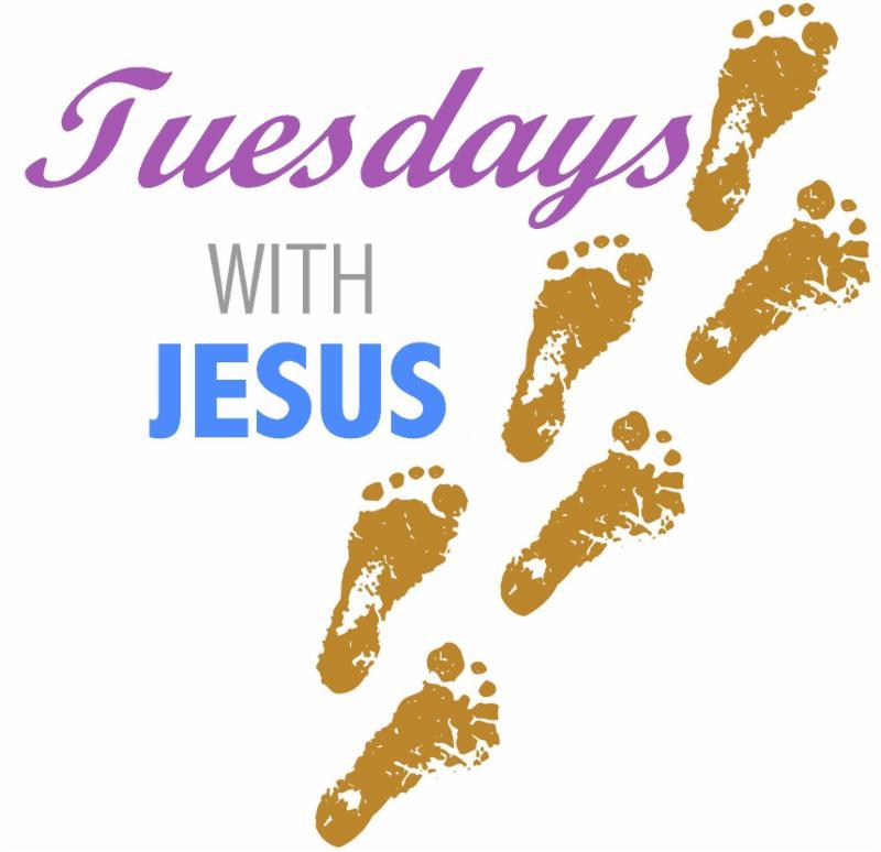 Tuesdays with Jesus