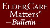 ElderCare Matters Bulletin