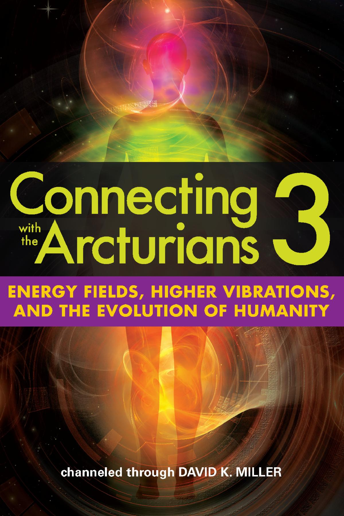 Connecting with the Arcturians3 book cover
