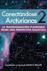 Spanish Book, Conectandose Con Los Arcturianos 2