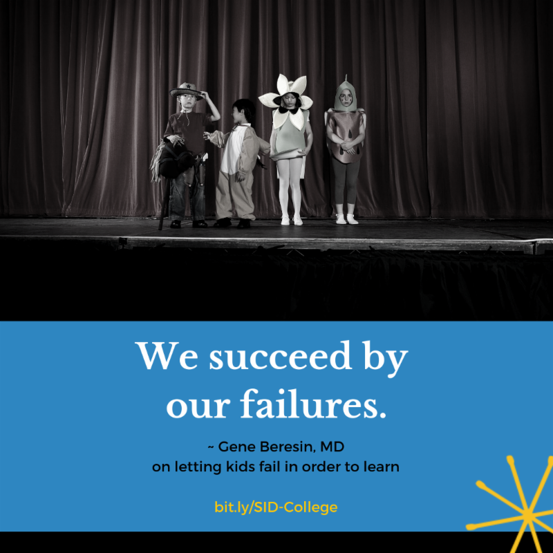 We succeed by our failures Gene Beresin MD on letting kids fail in order to learn