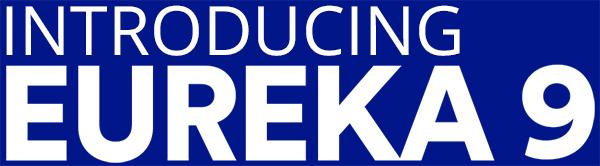 Introducing Eureka 9