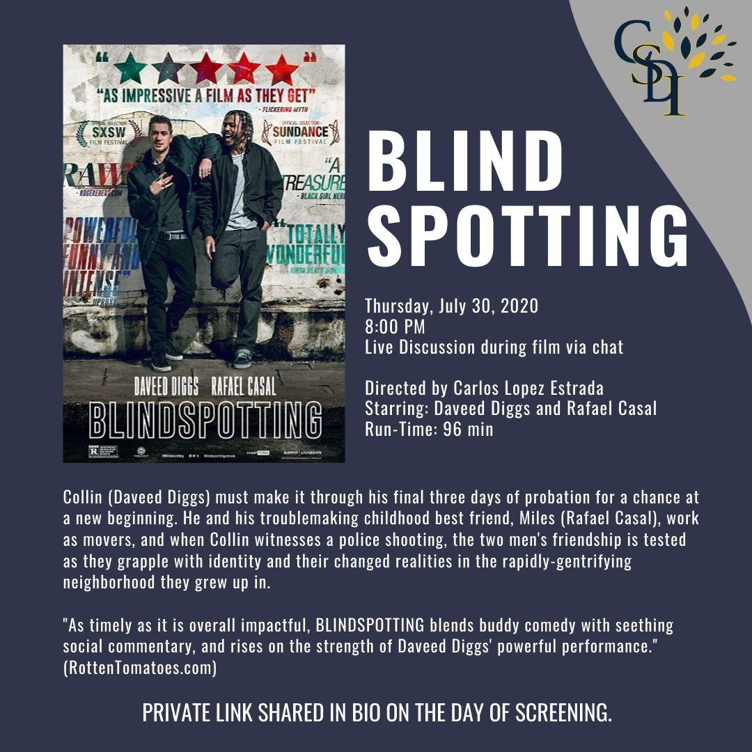 image of promotional flyer for July 30 film showing of the movie Blindspotting