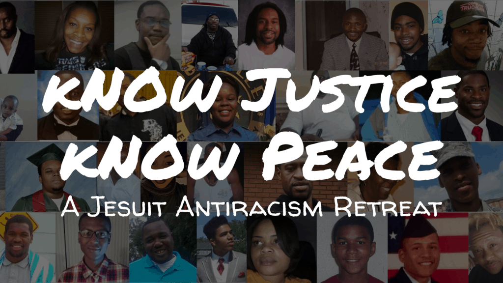 Promo image for Know Justice Know Peace - A Jesuit Antiracism Retreat