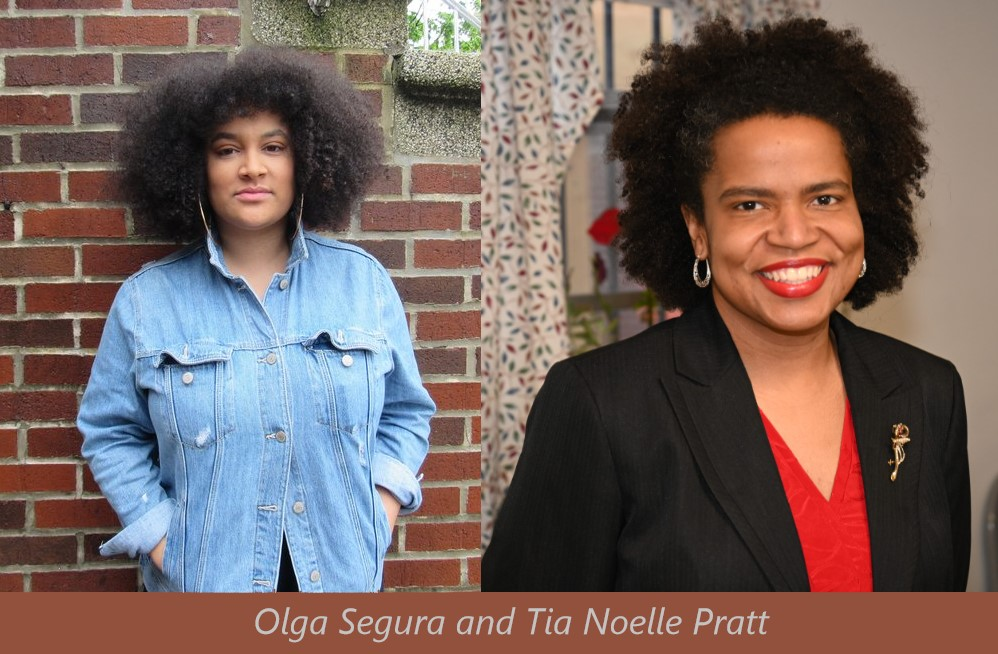 headshots of Olga Segura and Tia Noelle Pratt