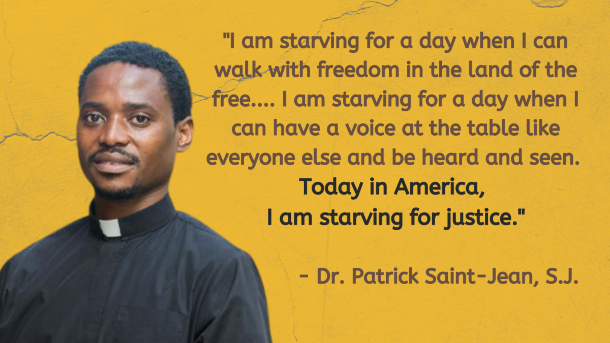 Image of Patrick Saint-Jean with quote - I am starving for a day when I can walk with freedom in the Land of the Free... Today in America I am starving for justice.