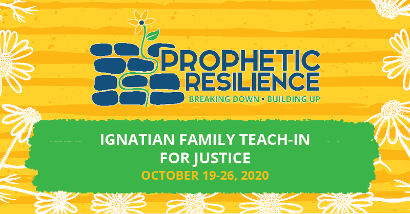 Promo image for Ignatian Family Teach-in for Justice - October 19-26 2020