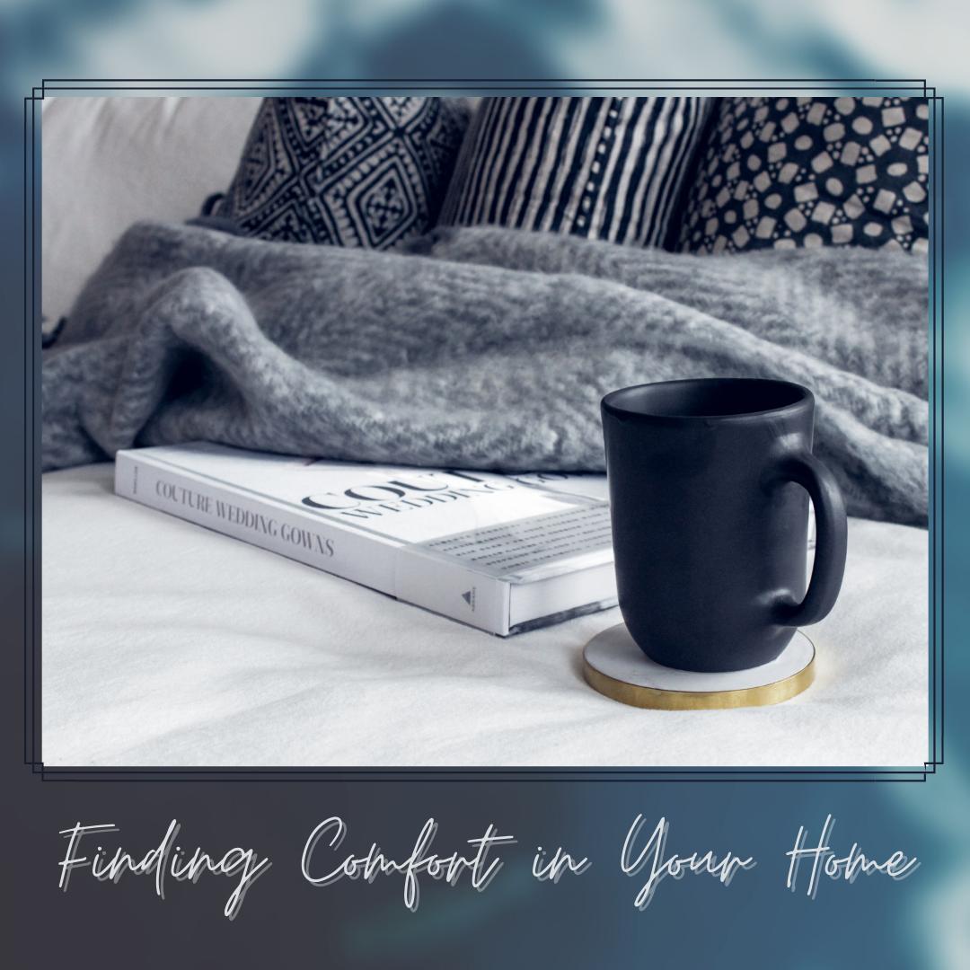 findingcomfortinthehome