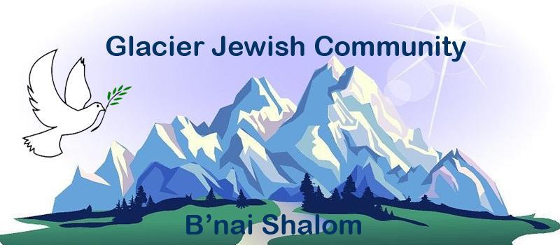 Glacier Jewish Community B'nai Shalom