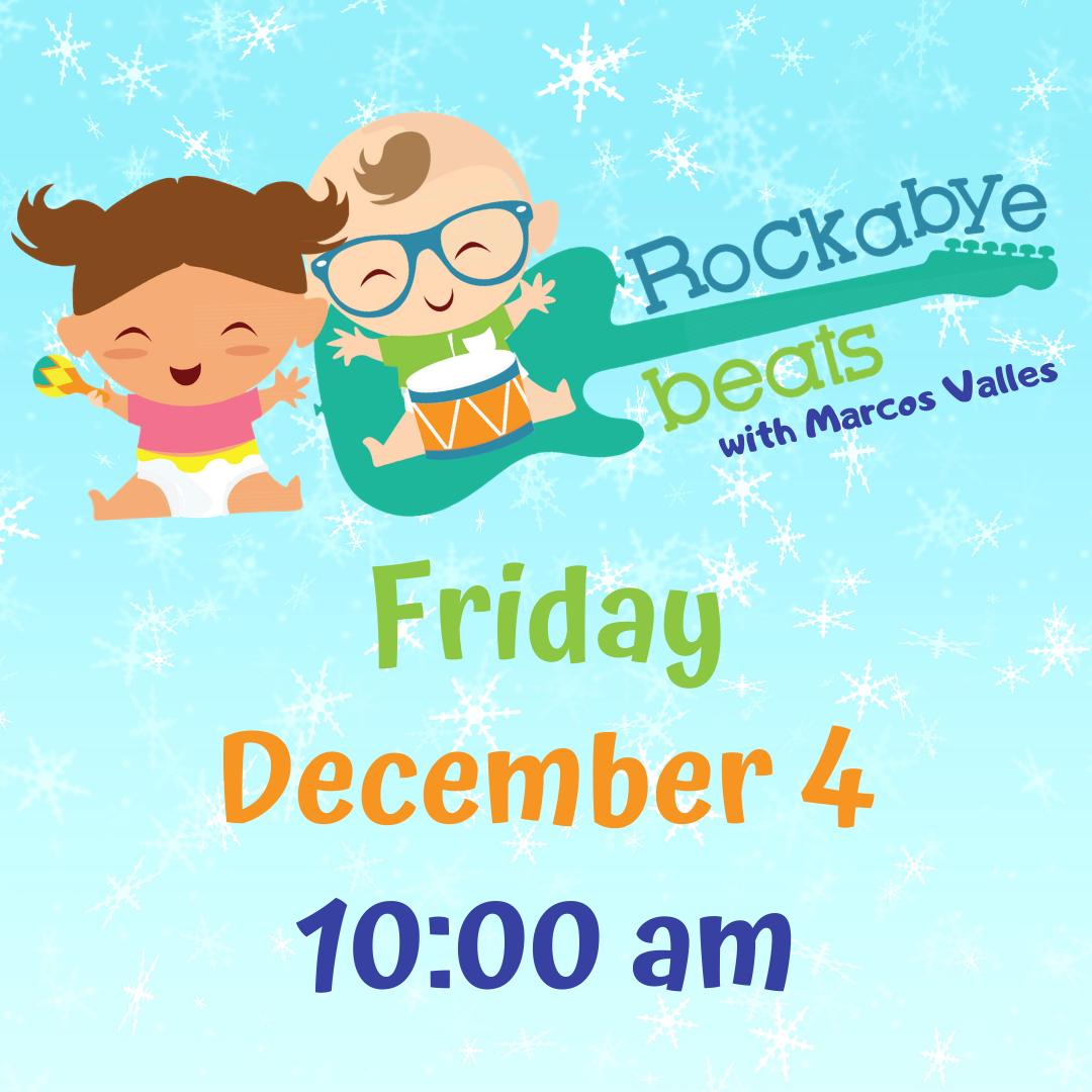 Rockabye Beats Friday December 4 at 10 am