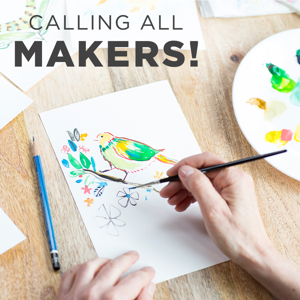 Text reads Calling all makers! above two hands painting a bird