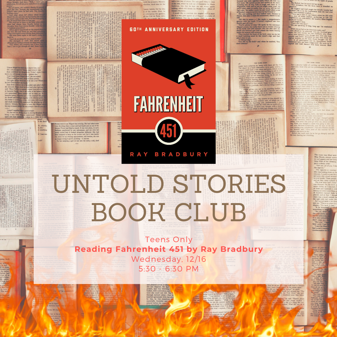 Book cover of Fahrenheit 451 above text saying Untold Stories Book Club