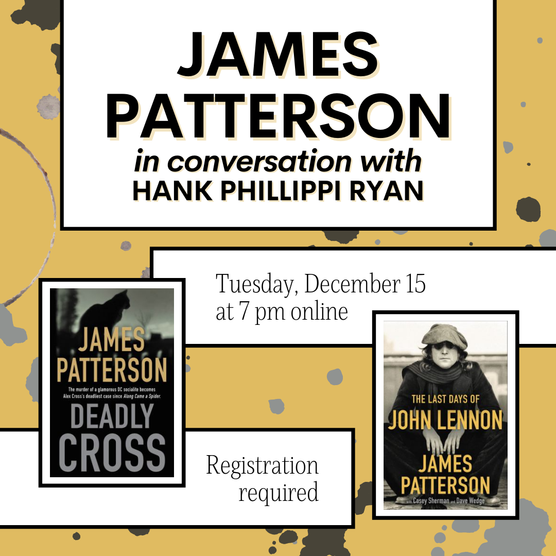 James Patterson on Tuesday December 15 at 7 pm