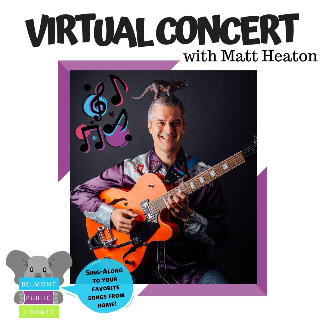 "Photo of Matt Heaton holding a guitar with text reading ""Virtual Concert with Matt Heaton"""