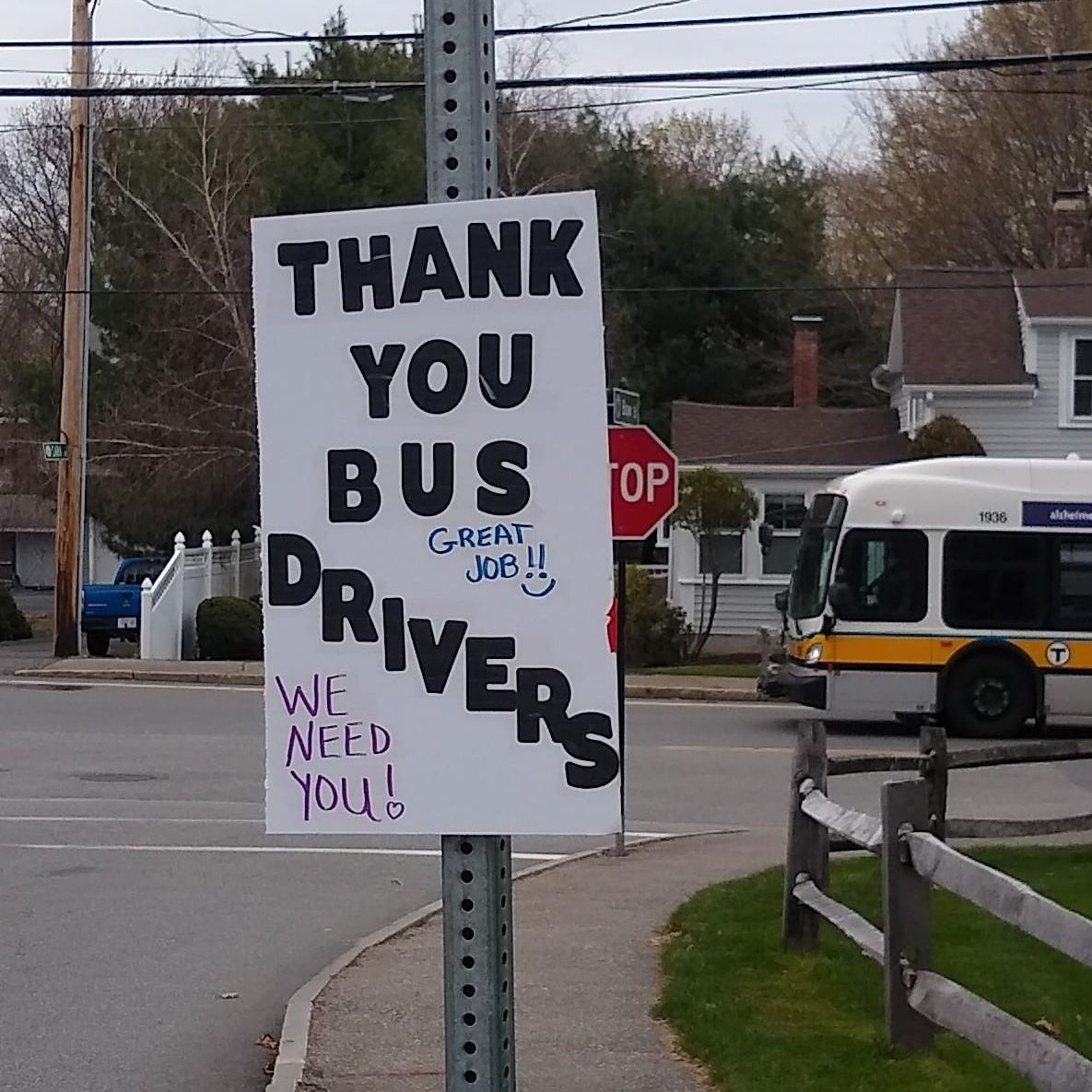A sign outside saying Thank You Bus Drivers.