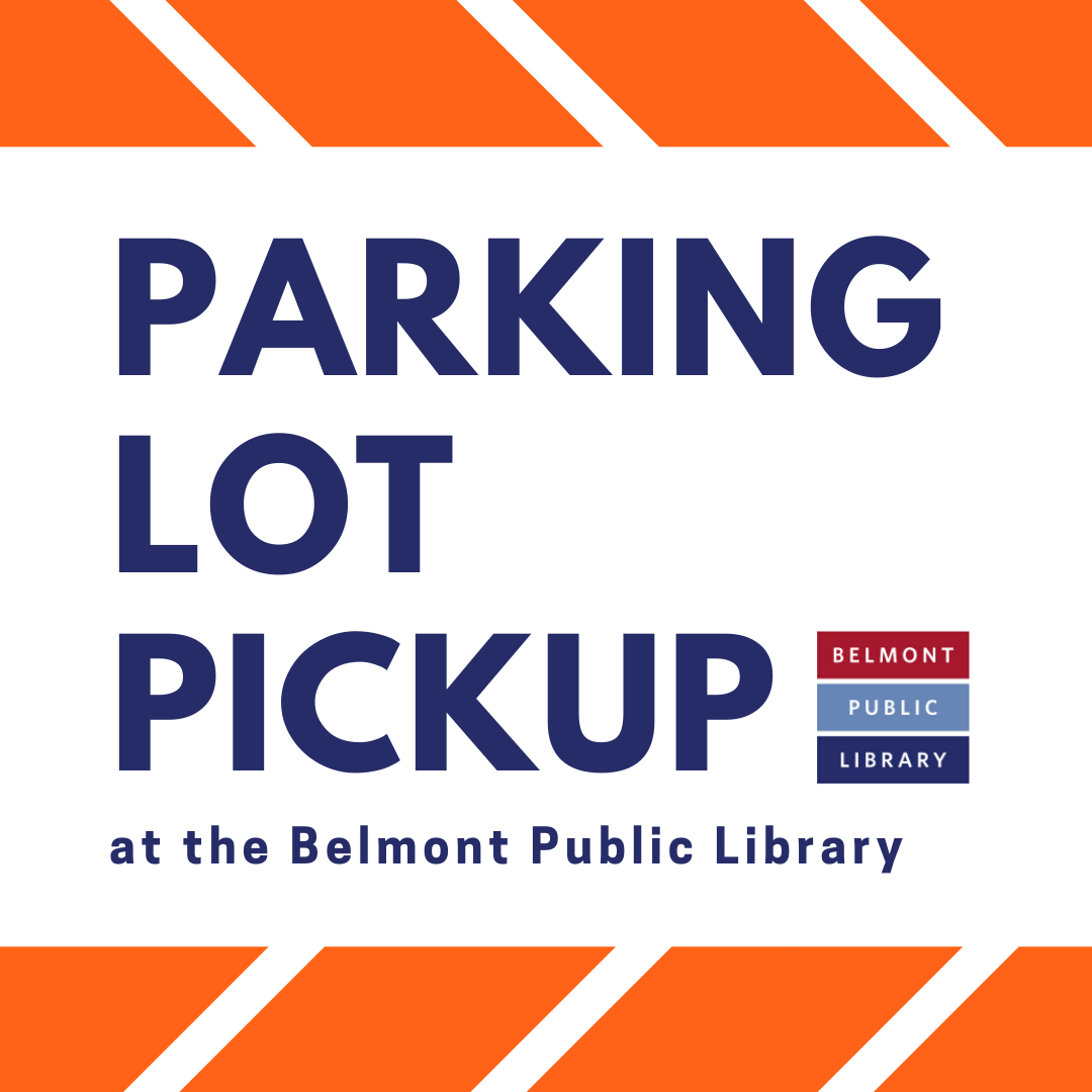 Parking Lot Pickup at the Belmont Public Library