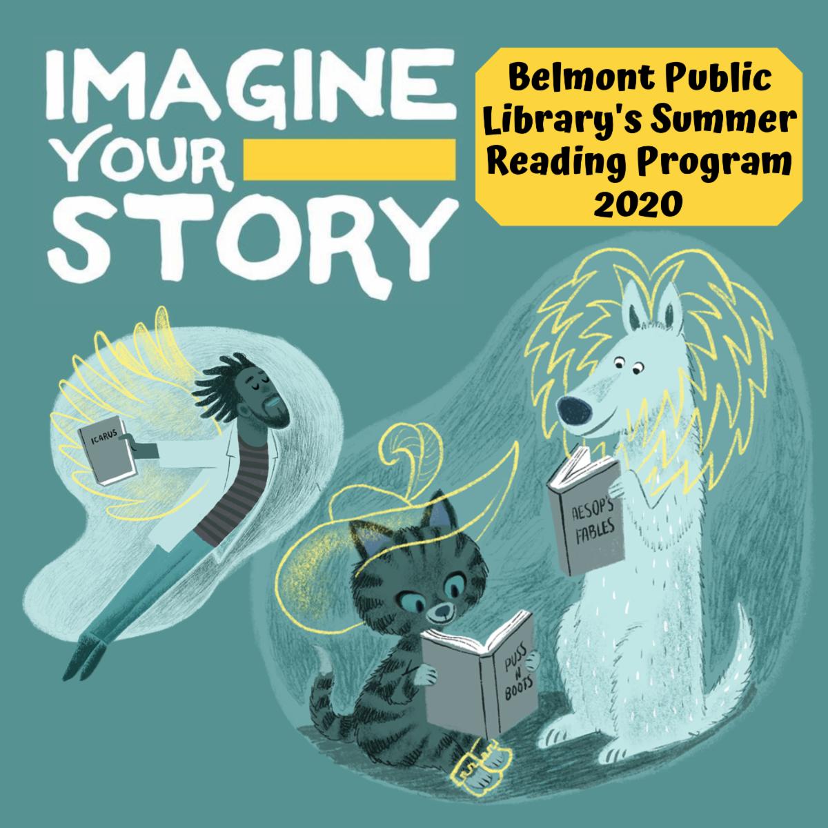 Imagine Your Story: Belmont Public Library's Summer Reading Program 2020