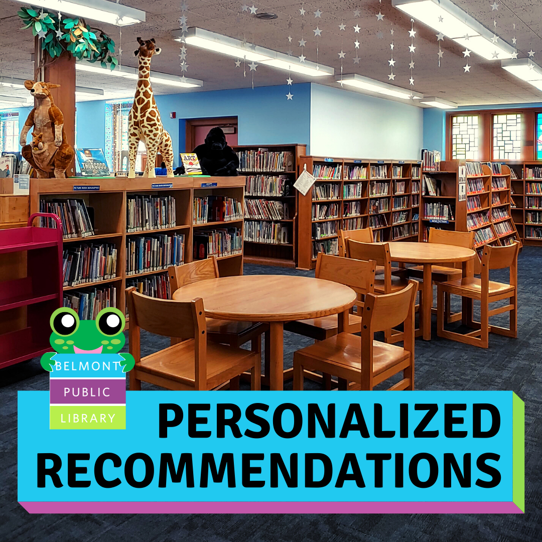 """Text reads """"Personalized Recommendations"""" over a photo of the Belmont Public Library Children's Room"""