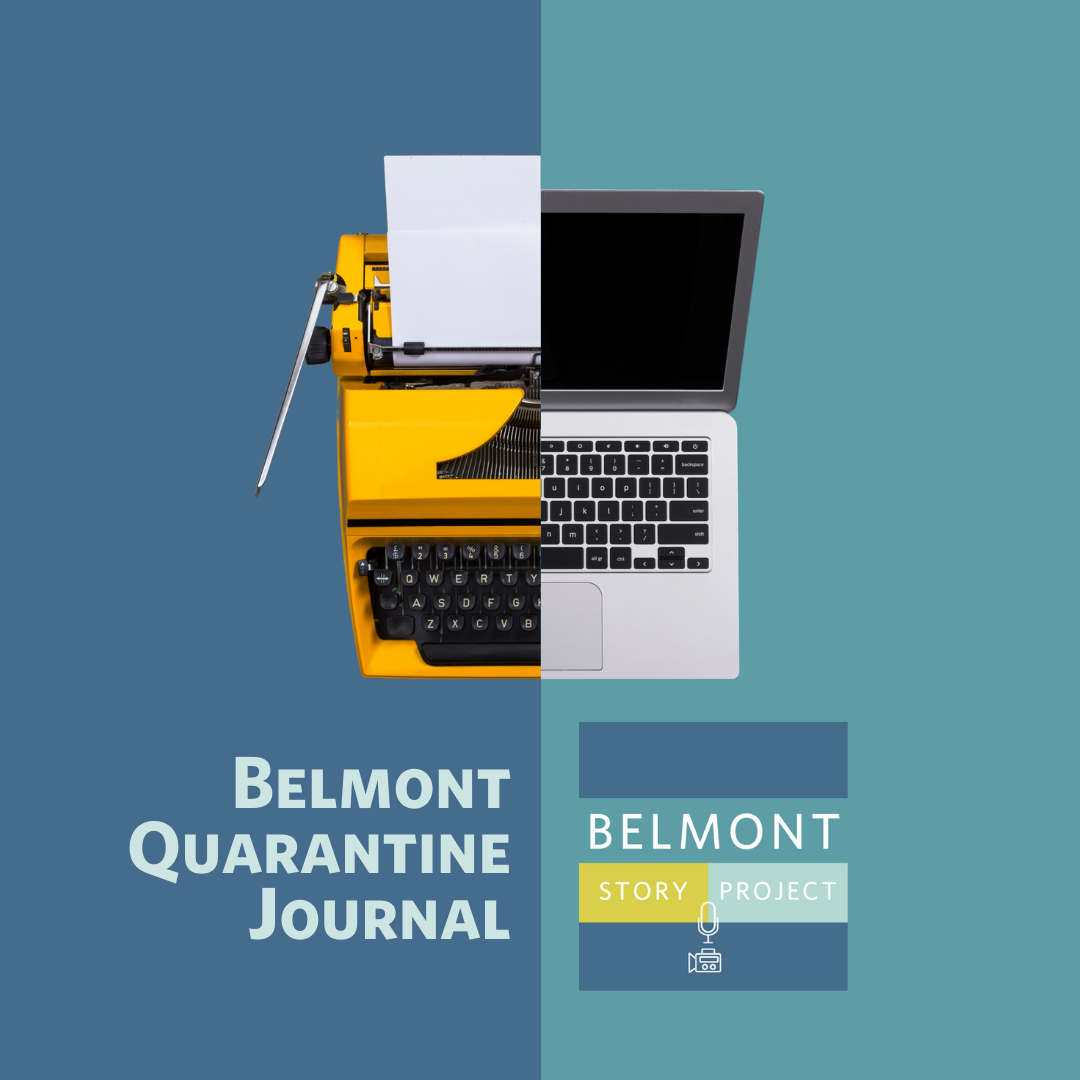 Half a typewriter and half a laptop above text that reads Belmont Quarantine Journal and the Belmont Story Project logo.