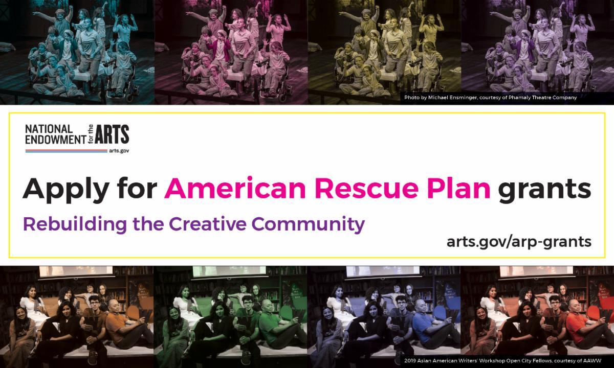 Apply for American Rescue Plan grants rebuilding the Creative Community arts dot gov slash A R P hyphen grants with NEA logo