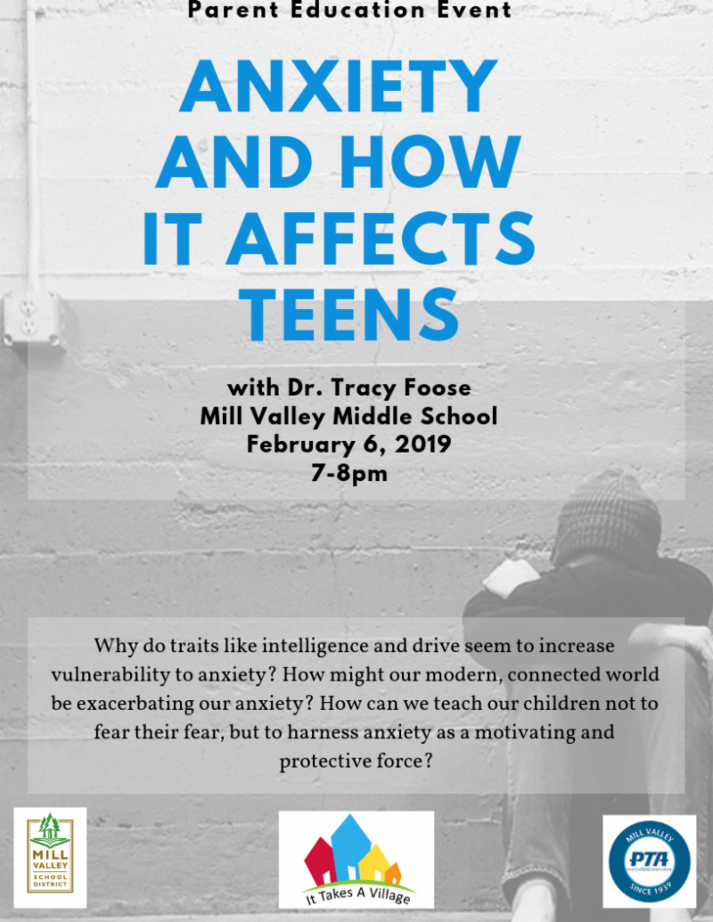 Parent Education Event - Anxiety and How it Affects Teens on February 6, 7pm at Mill Valley Middle School