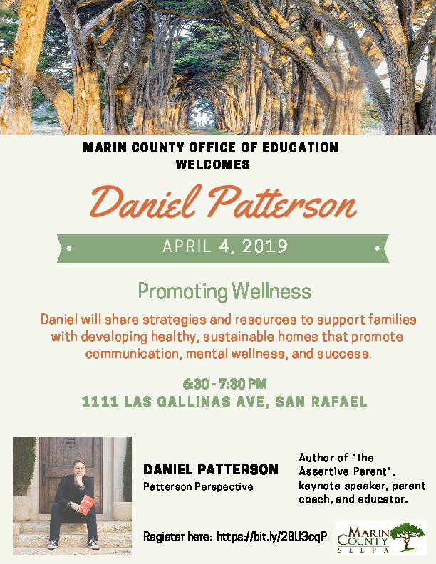 Promoting Wellness, April 4th at 6:30 at the Marin County Office of Education, 1111 Las Gallinas Ave, San Rafael