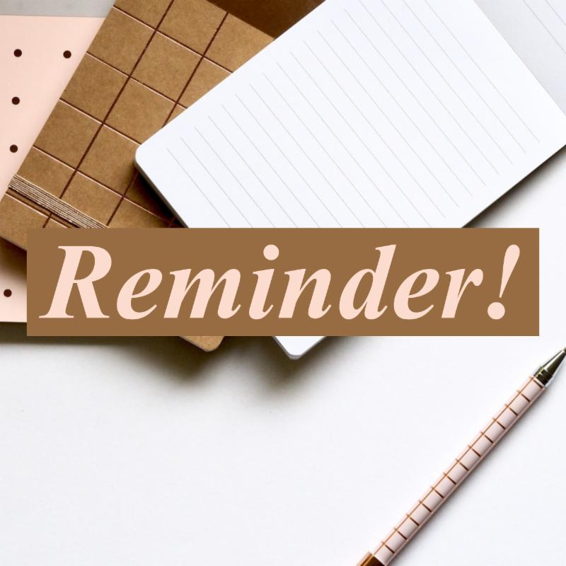 Graphic that says reminder with notebooks and a pen in the bakcground
