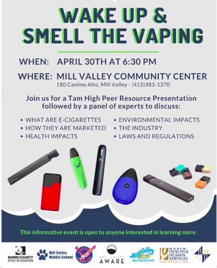 wake up and smell the vaping parent education event april 30th at 6:30pm at the mill valley community center