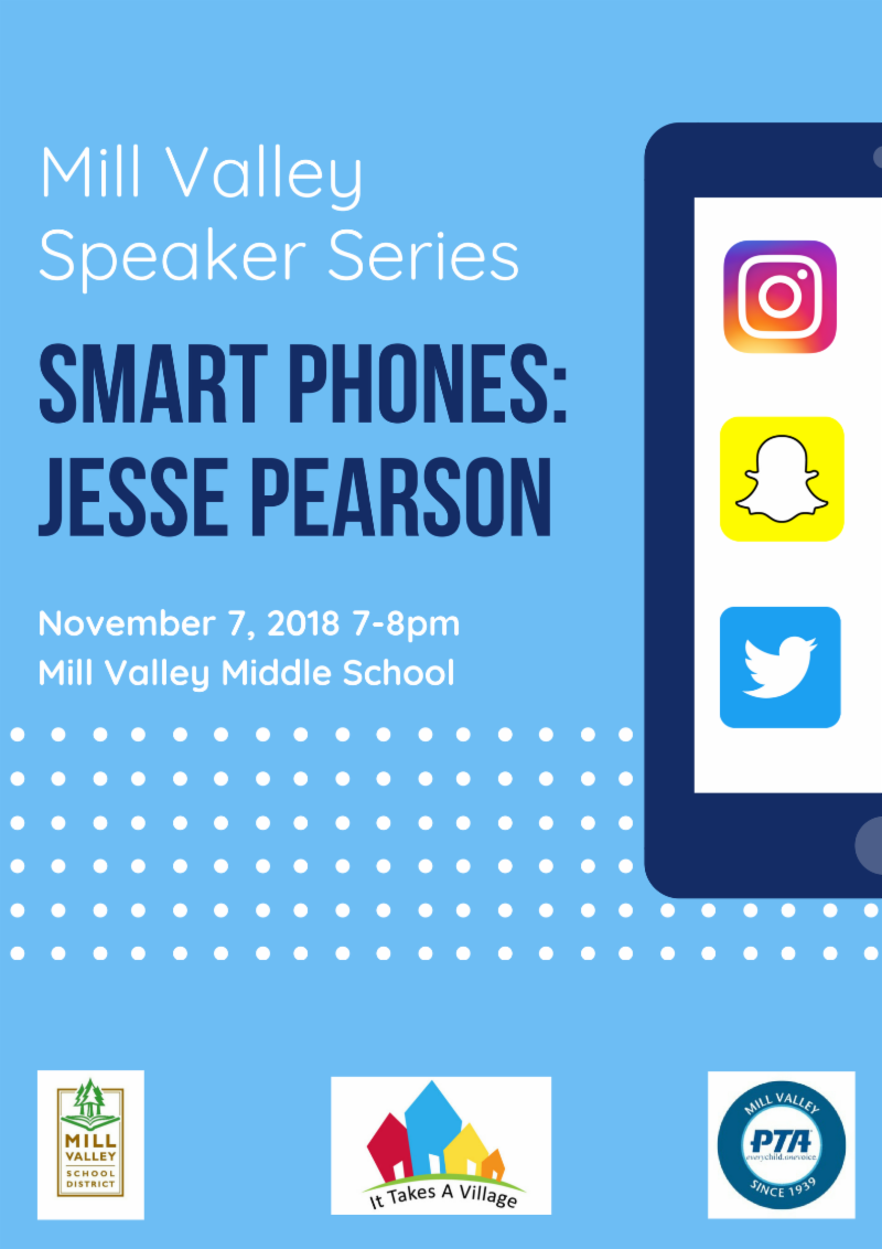 Mill Valley Speaker Series smart phones November 7th, 7pm, Mill Valley Middle School