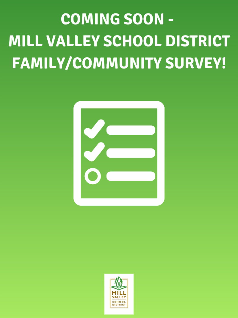 Coming soon - Mill Valley School District family/community survey!