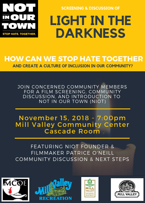 Not in our town light in the darkness screening Nov. 15, 7pm, Community Center