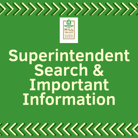 Superintendent Search and Important Information