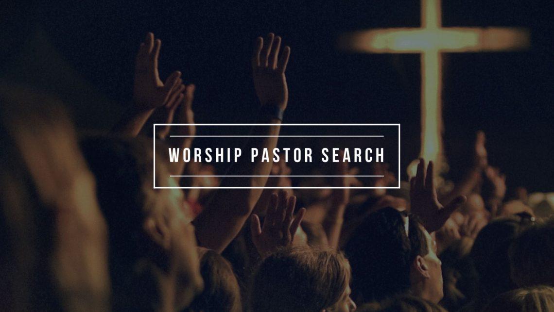 worship pastor search.jpg