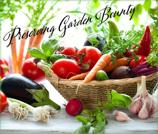 Preserving Garden Bounty