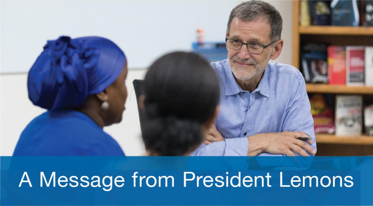 Photo Banner: A Message from President Lemons