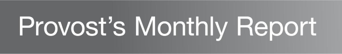 Header wording: Provost's Monthly Report