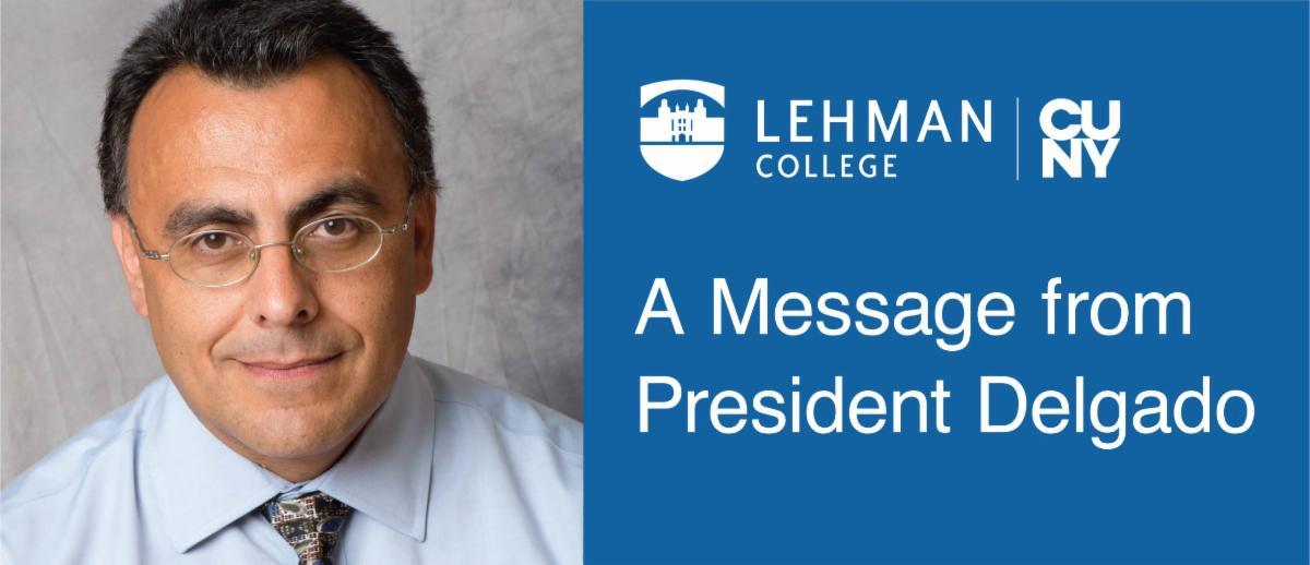 A Message from President Delgado
