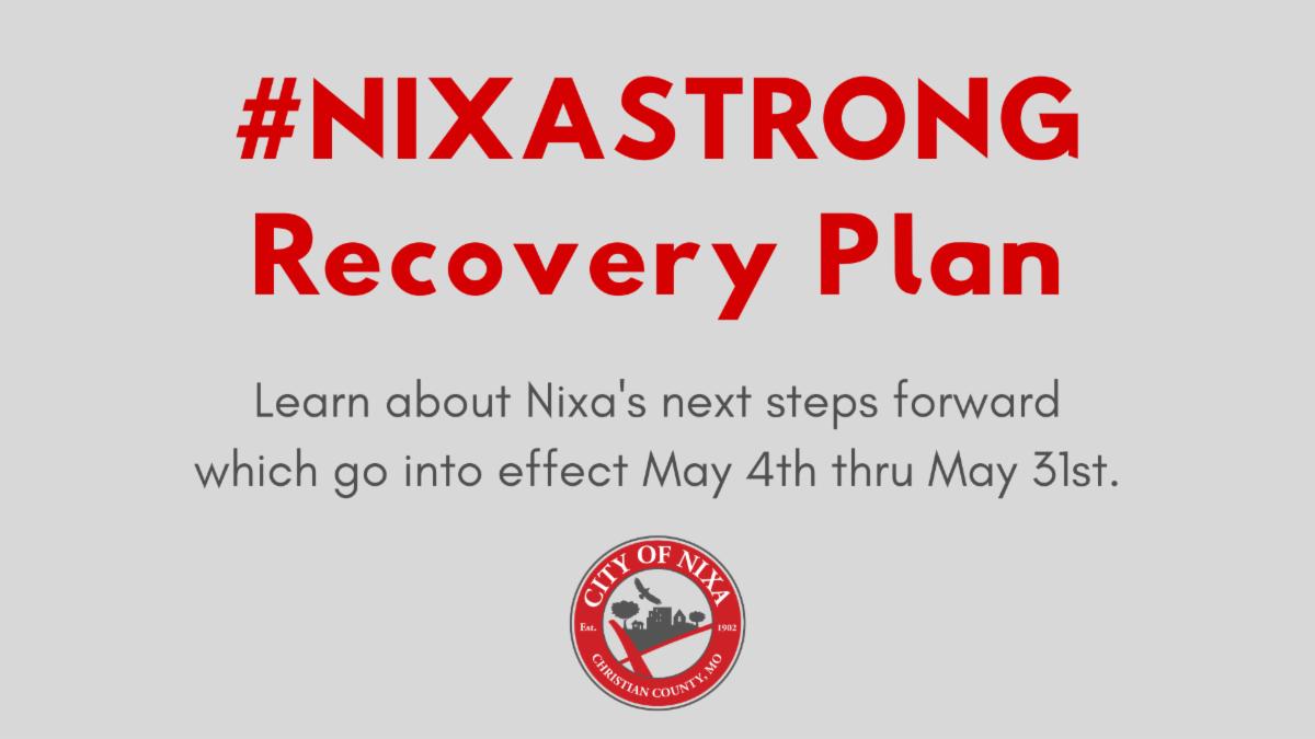 Nixa Strong Recovery Plan