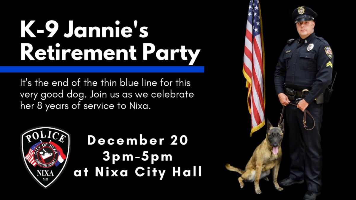 K-9 Jannie's Retirement Party