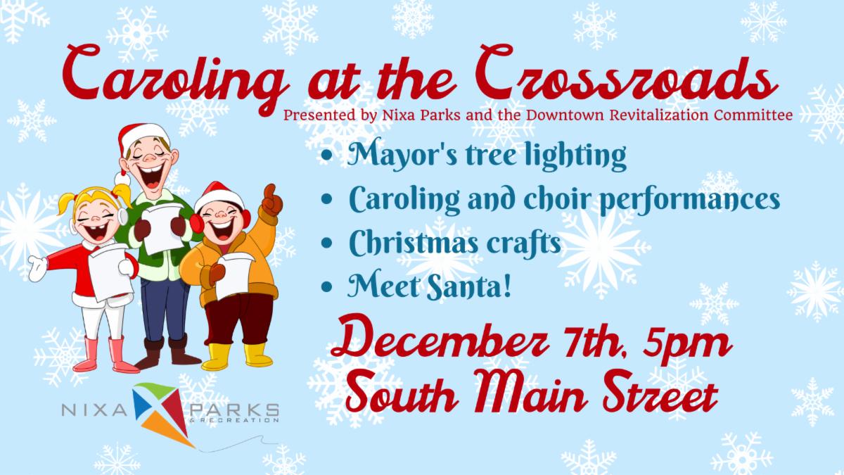 Caroling at the Crossroads December 7th
