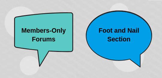 Post in the Members-Only Forums foot and nail section.