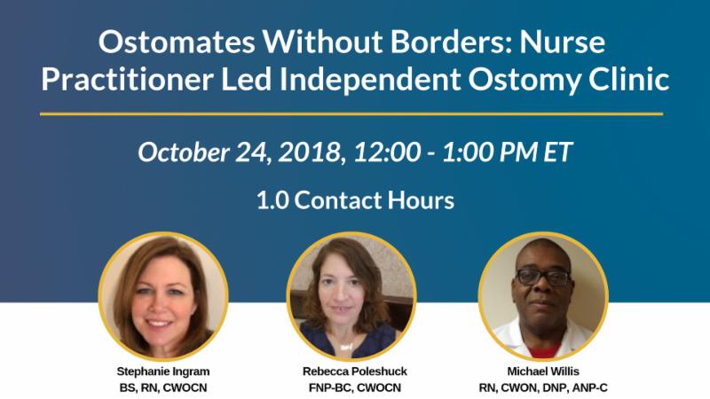 Ostomates Without Borders Nurse Practitioner Led Independent Ostomy Clinic