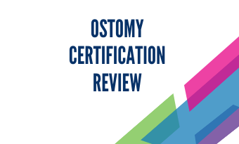 Ostomy Certification Review Course