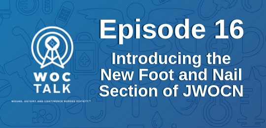 Listen to the WOCTalk podcast episode on the new JWOCN foot and nail care section.