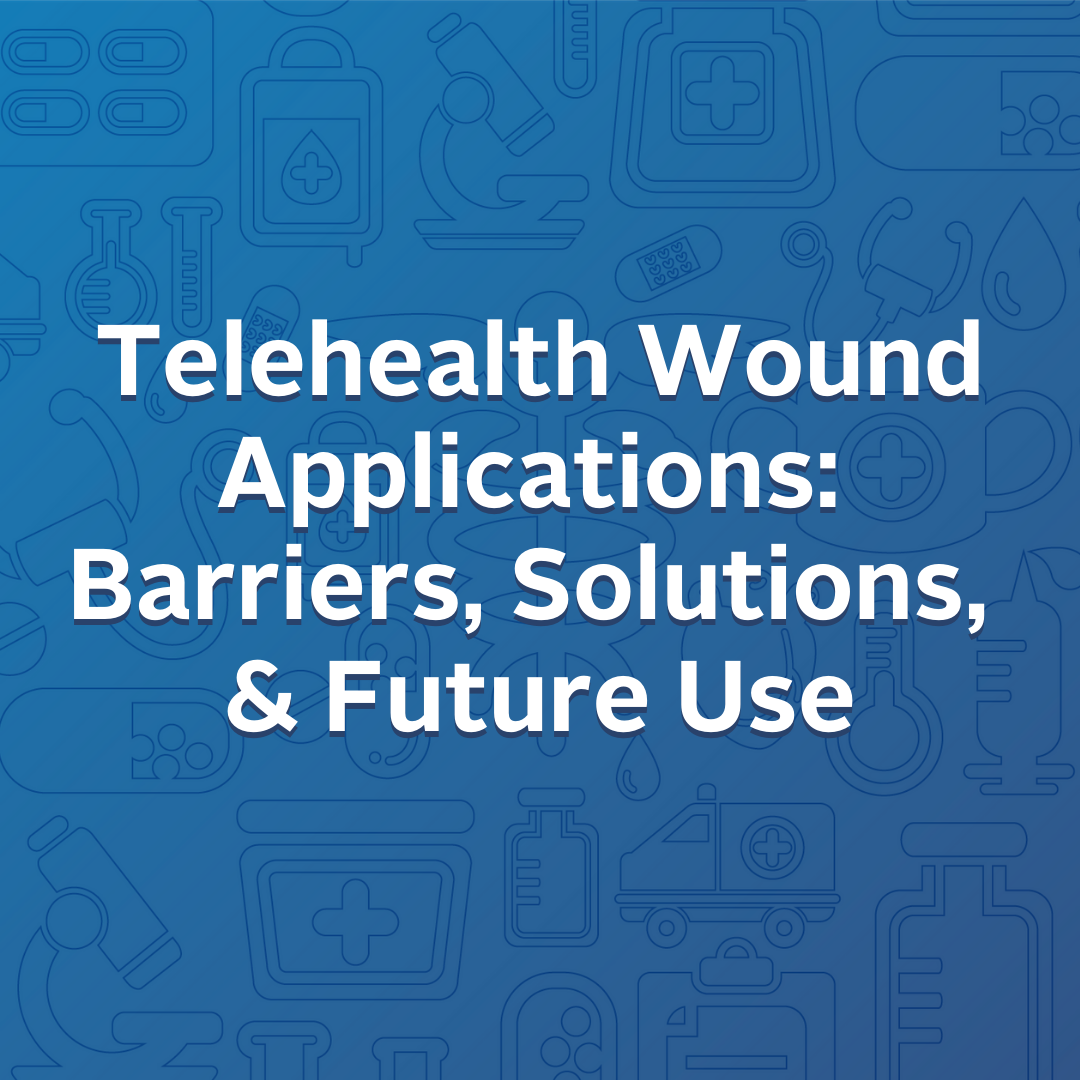 Telehealth Wound Applications: