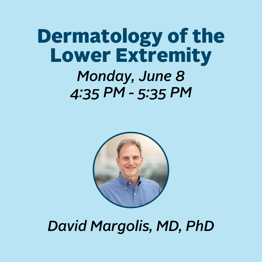Dermatology of the Lower Extremity