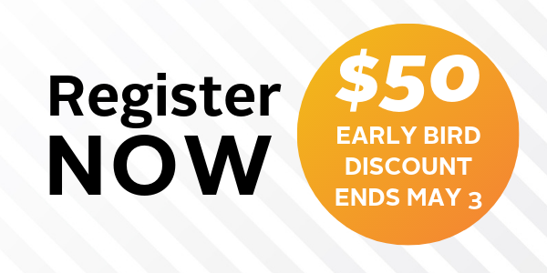 Early Bird Discount Ends May 3