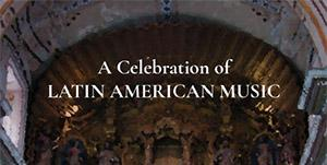 A Celebration of Latin American Music March 17 at 3 pm at Holy Trinity Oxford