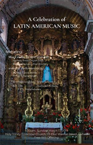 A Celebration of Latin American Music, Sunday, march 17 at 3 p.m. at Holy Trinity, Oxford